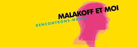 Malakoff et moi